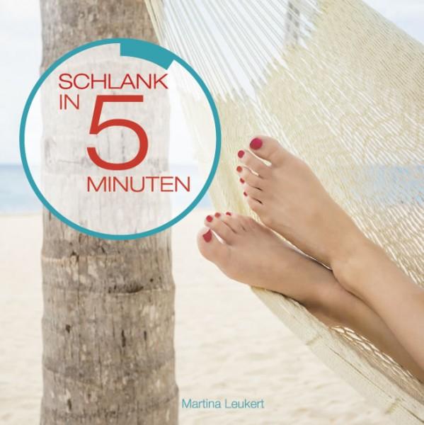 Schlank in 5 Minuten als Hörbuch (Download inkl. CD per Post)